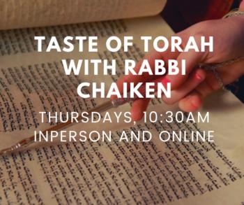 Taste of Torah with Rabbi Chaiken (5)